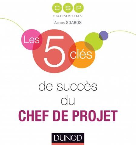 Les 5 clés de succès du chef de projet